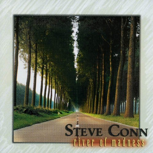 Steve Conn River Of Madness