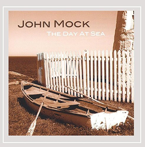 John Mock Day At Sea