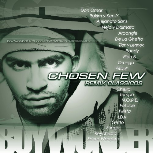 Boy Wonder & Chosen Few Emeral Chosen Few Remix Classicos
