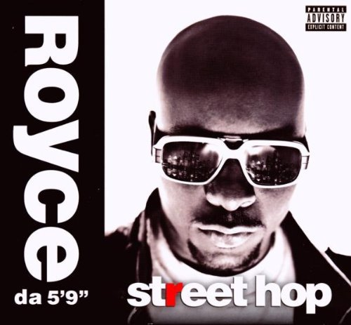 "Royce Da 5'9"" Street Hop Explicit Version"