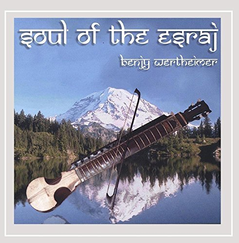 Wertheimer Benjy Soul Of The Esraj
