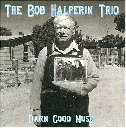 Bob Halperin Darn Good Music
