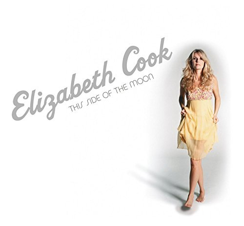 Elizabeth Cook This Side Of The Moon Digipak