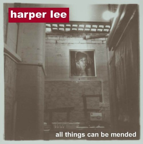 Harper Lee All Things Can Be Mended
