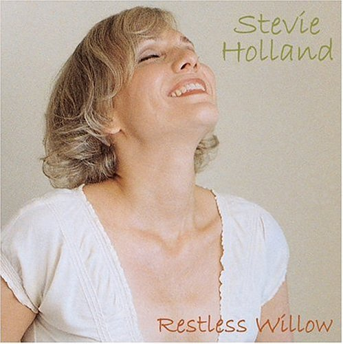 Stevie Holland Restless Willow