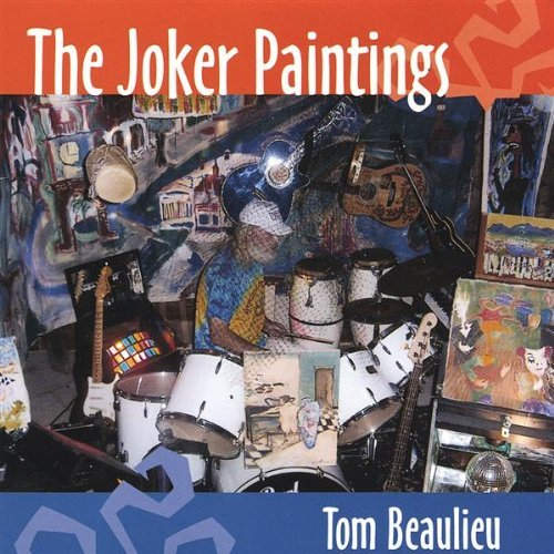 Tom Beaulieu Joker Paintings