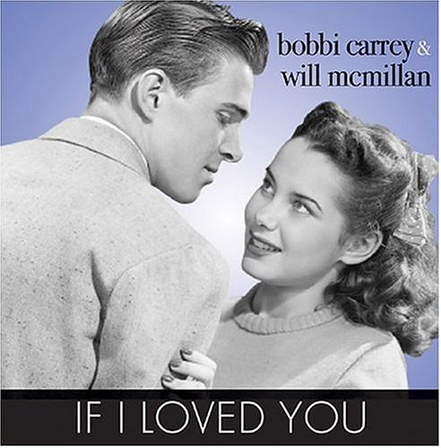 Carrey Mcmillan If I Loved You