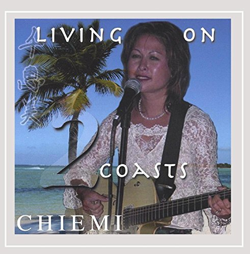 Chiemi Living On 2 Coasts