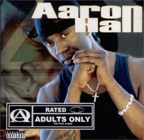 Aaron Hall Adults Only Explicit Version
