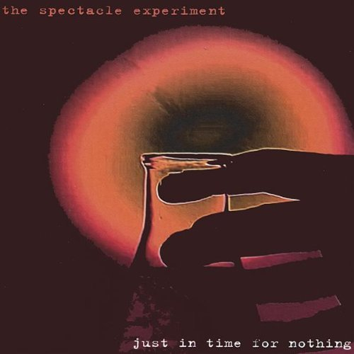 Spectacle Experiment Just In Time For Nothing