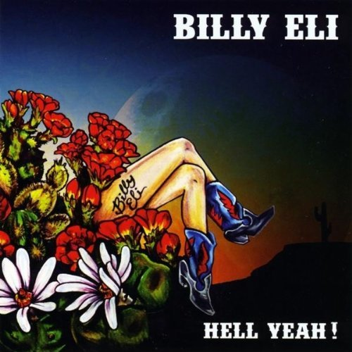 Eli Billy Hell Yeah!