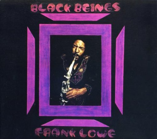 Frank Lowe Black Beings