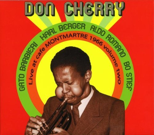 Don Cherry Vol. 2 Live At Cafe Montmartre