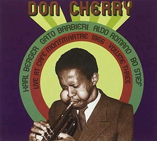 Don Cherry Vol. 3 Live At Cafe Montmartre