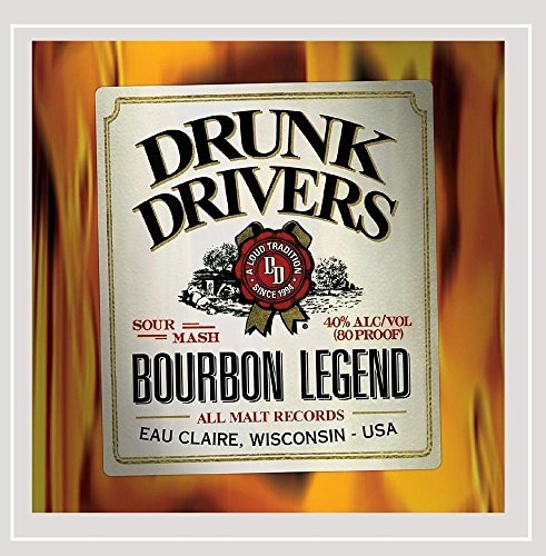 Drunk Drivers Bourbon Legend