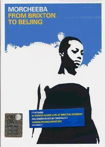 Morcheeba From Brixton To Beijing