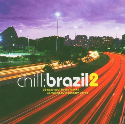 Chill Brazil Vol. 2 Chill Brazil 2 CD Set