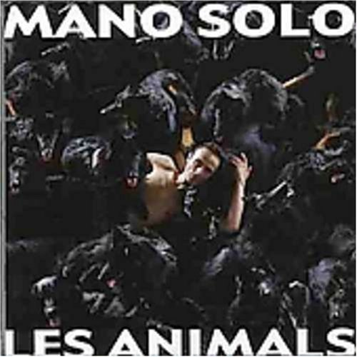 Mano Solo Les Animals Import Can