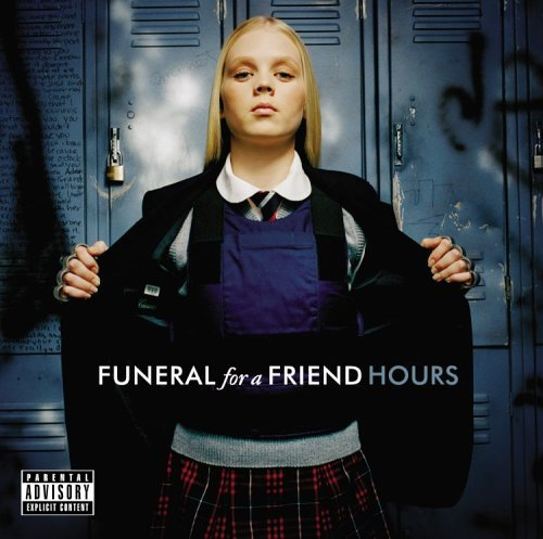 Funeral For A Friend Hours Explicit Version