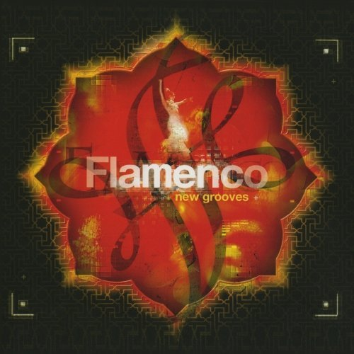 Chill Sessions Flamenco New Grooves CD R Chill Sessions