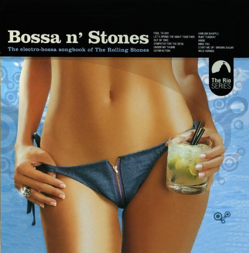 Chill Sessions Bossa N' Stones CD R Chill Sessions