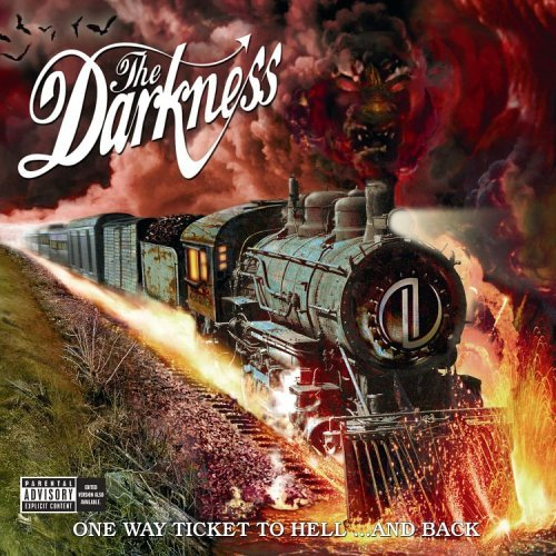 Darkness One Way Ticket To Hell & Back Explicit Version