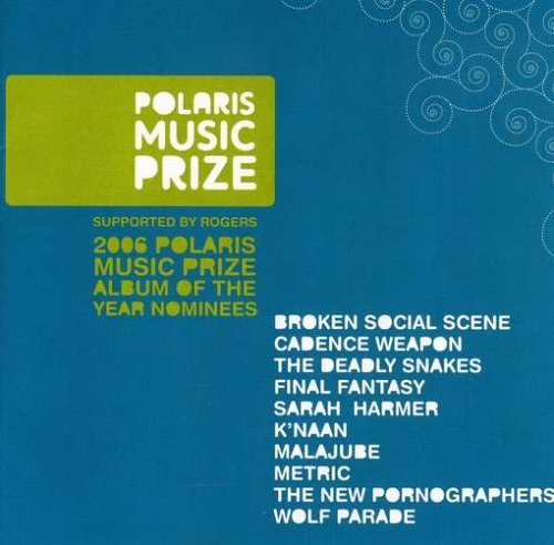 Polaris Music Prize 2006 Nomin Polaris Music Prize 2006 Nomin Import Can