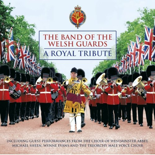 Band Of The Welsh Guards Royal Tribute
