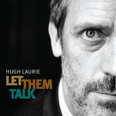 Hugh Laurie Let Them Talk Import Gbr
