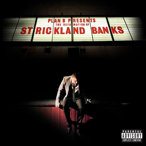 Plan B Defamation Of Strickland Banks Explicit Version