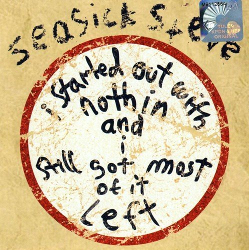 Seasick Steve I Started Out With Nothin' & I Import Gbr