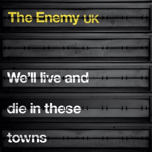 Enemy Uk We'll Live & Die In These Town Explicit Version