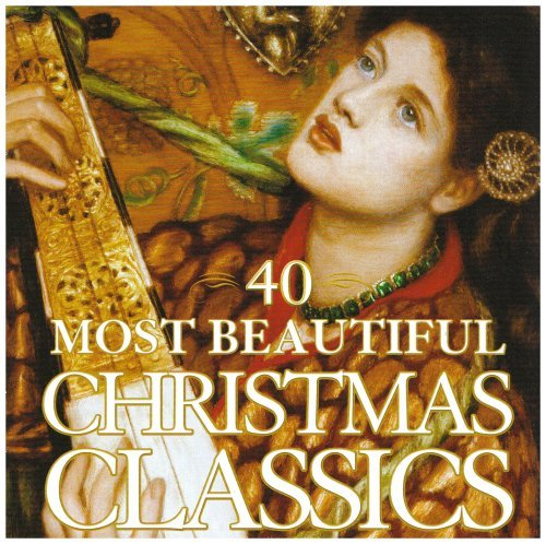 40 Most Beautiful Christmas Cl 40 Most Beautiful Christmas Cl 2 CD