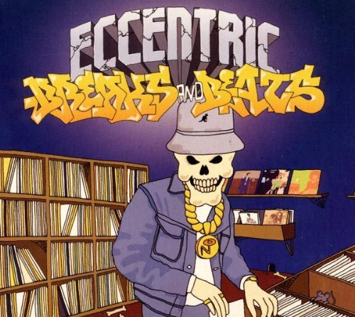 Eccentric Breaks & Beats Eccentric Breaks & Beats