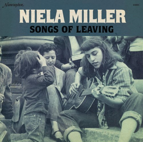 Niela Miller Songs Of Leaving