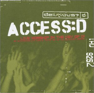 Delirious? Access D 2 CD Set