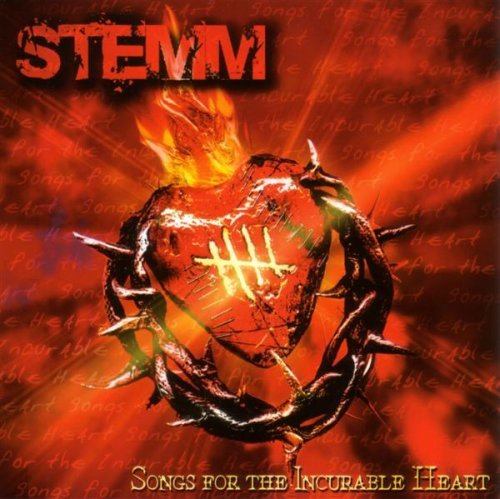 Stemm Songs For The Incurable Heart Explicit Version