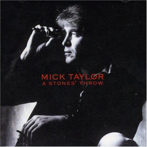 Mick Taylor Stones Throw Import