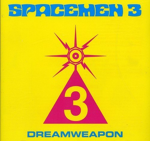 Spacemen 3 Dream Weapon