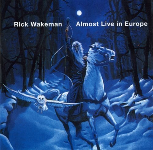 Rick Wakeman Almost Live In Europe