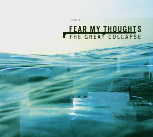 Fear My Thoughts Great Collapse