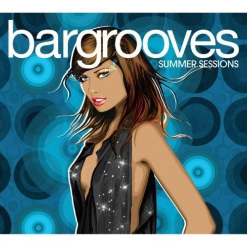 Bargrooves Summer Sessions Bargrooves Summer Sessions Import Gbr