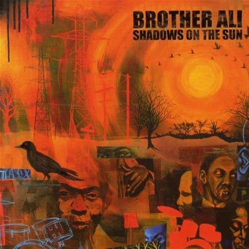 Brother Ali Shadows In The Sun Explicit Version