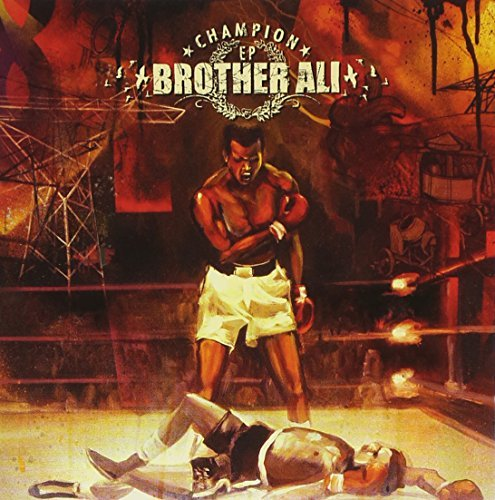 Brother Ali Champion Ep Explicit Version