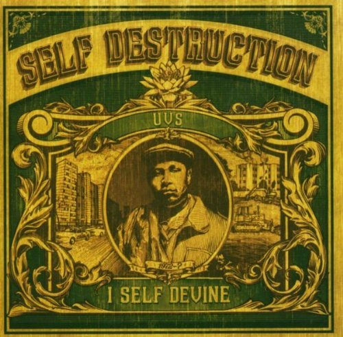 I Self Devine Self Destruction Explicit Version