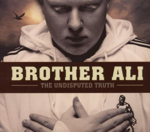 Brother Ali Undisputed Truth Explicit Version