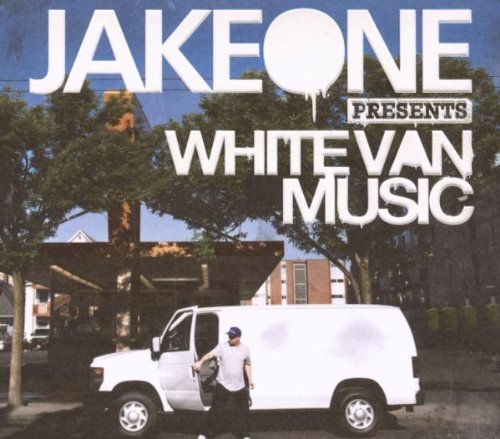 Jake One White Van Music Explicit Version