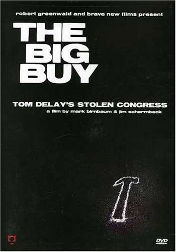 Big Buy How Tom Delay Stole C Big Buy How Tom Delay Stole C Nr