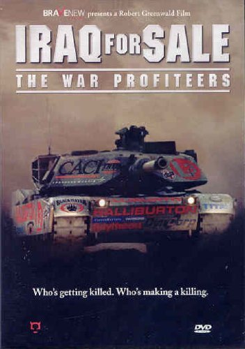 Iraq For Sale War Profiteers Iraq For Sale War Profiteers Nr