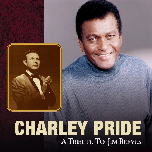 Pride Charley Tribute To Jim Reeves T T Jim Reeves